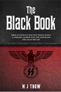 Picture of Black Book: What if Germany had won World War II - A Chilling Glimpse into the Nazi Plans for Great Britain