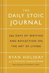 Picture of Daily Stoic Journal: 366 Days of Writing and Reflection on the Art of Living