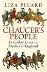 Picture of Chaucer's People: Everyday Lives in Medieval England