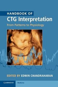 Picture of Handbook of CTG Interpretation: From Patterns to Physiology