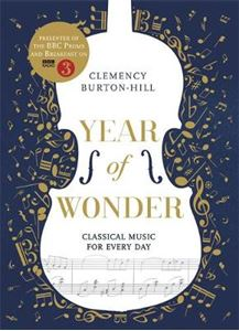 Picture of YEAR OF WONDER: Classical Music for Every Day
