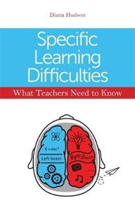 Picture of Specific Learning Difficulties - What Teachers Need to Know