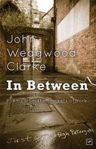 Picture of In Between: Poems from the Snickets of York