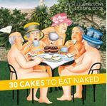 Picture of 30 Cakes to Eat Naked