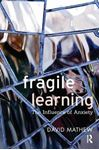 Picture of Fragile Learning: The Influence of Anxiety