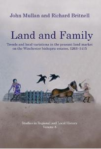Picture of Land and Family: Trends and Local Variations in the Peasant Land Market on the Winchester Bishopric Estates, 1263-1415