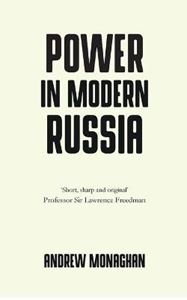 Picture of Power in Modern Russia: Strategy and Mobilisation