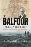 Picture of Balfour Declaration: Empire, the Mandate and Resistance in Palestine