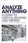 Picture of Analyze Anything: A Guide to Critical Reading and Writing