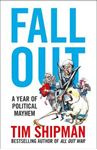 Picture of Fall Out: A Year of Political Mayhem