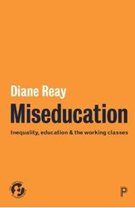 Picture of Miseducation: Inequality, education and the working classes