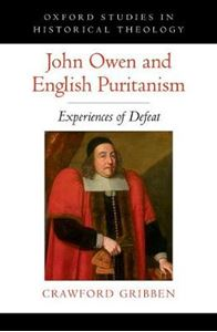 Picture of John Owen and English Puritanism: Experiences of Defeat
