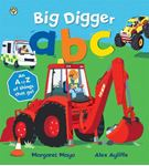 Picture of Awesome Engines: Big Digger ABC: An Awesome A to Z of Vehicle Verse