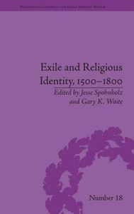 Picture of Exile and Religious Identity, 1500-1800