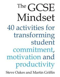 Picture of GCSE Mindset: 40 Activities for transforming student commitment, motivation and productivity