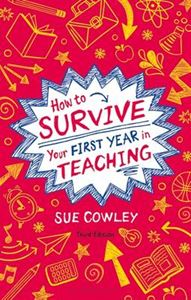 Picture of How to Survive Your First Year in Teaching