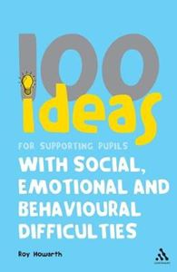 Picture of 100 Ideas for Supporting Pupils with Social, Emotional and Behavioural Difficulties