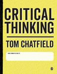 Picture of Critical Thinking: Your Guide to Effective Argument, Successful Analysis and Independent Study