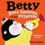 Picture of Betty Goes Bananas in her Pyjamas