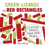 Picture of Green Lizards vs Red Rectangles: A story about war and peace