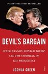Picture of Devil's Bargain: Steve Bannon, Donald Trump, and the storming of the presidency