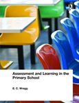 Picture of Assessment and Learning in the Primary School