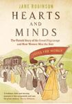 Picture of Hearts And Minds: The Untold Story of the Great Pilgrimage and How Women Won the Vote