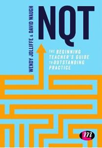 Picture of NQT: The beginning teacher's guide to outstanding practice
