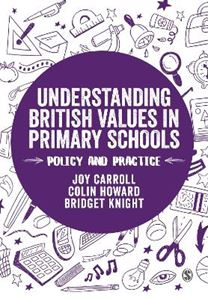 Picture of Understanding British Values in Primary Schools: Policy and practice