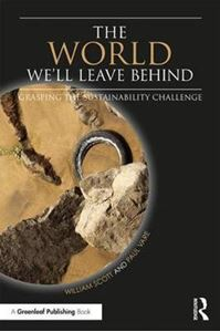 Picture of World We'll Leave Behind: Grasping the Sustainability Challenge