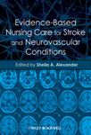 Picture of Evidence-based Nursing Care for Stroke and Neurovascular Conditions