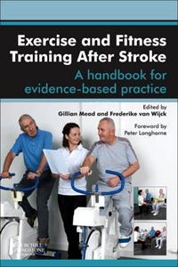 Picture of Exercise and Fitness Training After Stroke: a handbook for evidence-based practice