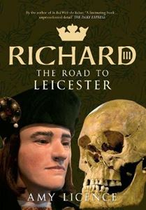 Picture of Richard III: The Road to Leicester