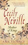 Picture of Cecily Neville: Mother of Kings