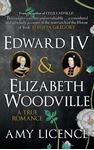 Picture of Edward IV & Elizabeth Woodville: A True Romance