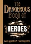 Picture of Dangerous Book of Heroes