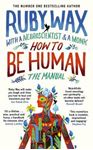 Picture of How to Be Human: The Manual
