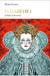 Picture of Elizabeth I (Penguin Monarchs): A Study in Insecurity