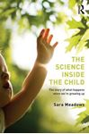 Picture of Science inside the Child: The story of what happens when we're growing up