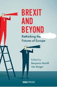 Picture of Brexit and Beyond: Rethinking the Futures of Europe