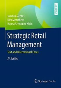 Picture of Strategic Retail Management: Text and International Cases 3ed