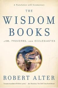 Picture of Wisdom Books: Job, Proverbs, and Ecclesiastes: A Translation with Commentary