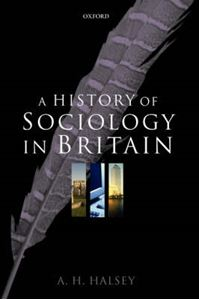 Picture of History of Sociology in Britain: Science, Literature, and Society