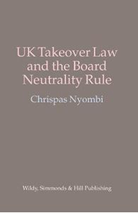 Picture of UK Takeover Law and the Board Neutrality Rule