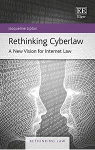 Picture of Rethinking Cyberlaw: A New Vision for Internet Law