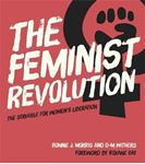 Picture of Feminist Revolution: The Struggle for Women's Liberation