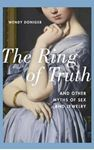 Picture of Ring of Truth: And Other Myths of Sex and Jewelry