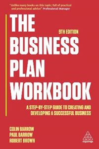 Picture of Business Plan Workbook: A Step-By-Step Guide to Creating and Developing a Successful Business