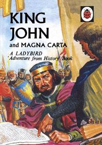 Picture of King John and Magna Carta: a Ladybird Adventure from History
