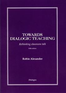 Picture of Towards Dialogic Teaching: Rethinking Classroom Talk 5ed